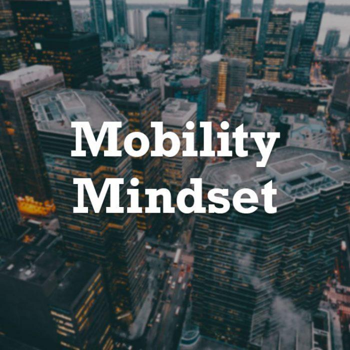 Mobility Mindset