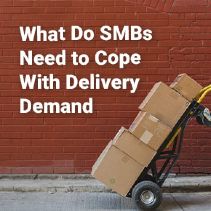 What Do SMBs Need to Cope With Delivery Demand