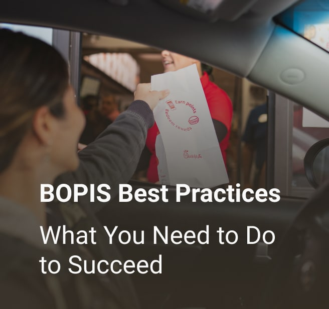 BOPIS Best Practices: What You Need to Do to Succeed