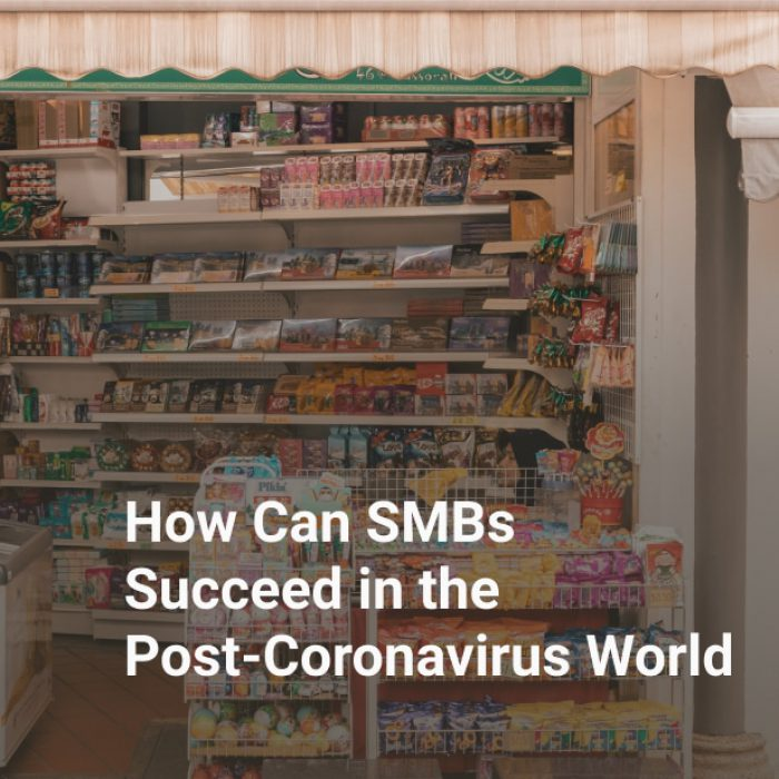 How Can SMBs Succeed in the Post-Coronavirus World