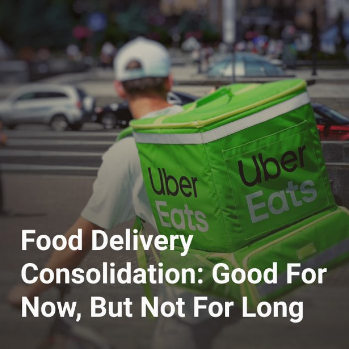 Food Delivery Consolidation: Good For Now, But Not For Long