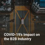 COVID-19's Impact on the B2B Industry