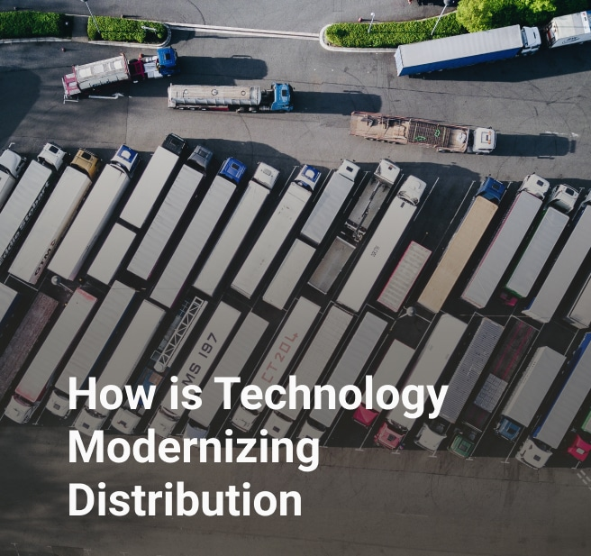 How is Technology Modernizing Distribution