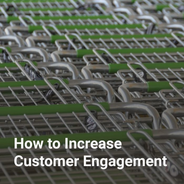 How to Increase Customer Engagement