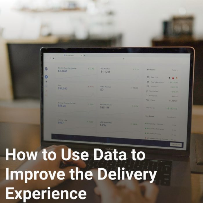 How to Use Data to Improve the Delivery Experience