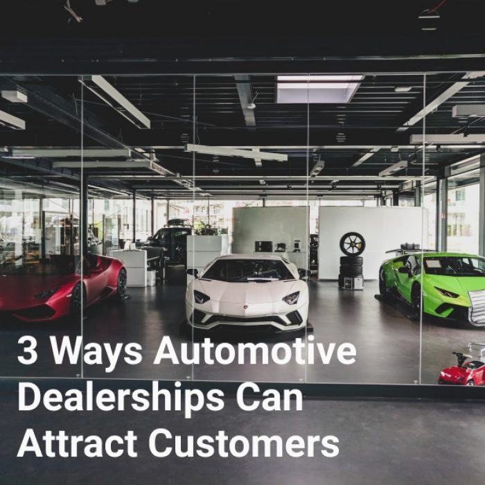 3 Ways Automotive Dealerships Can Attract Customers