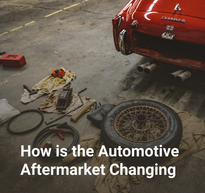 How is the Automotive Aftermarket Changing