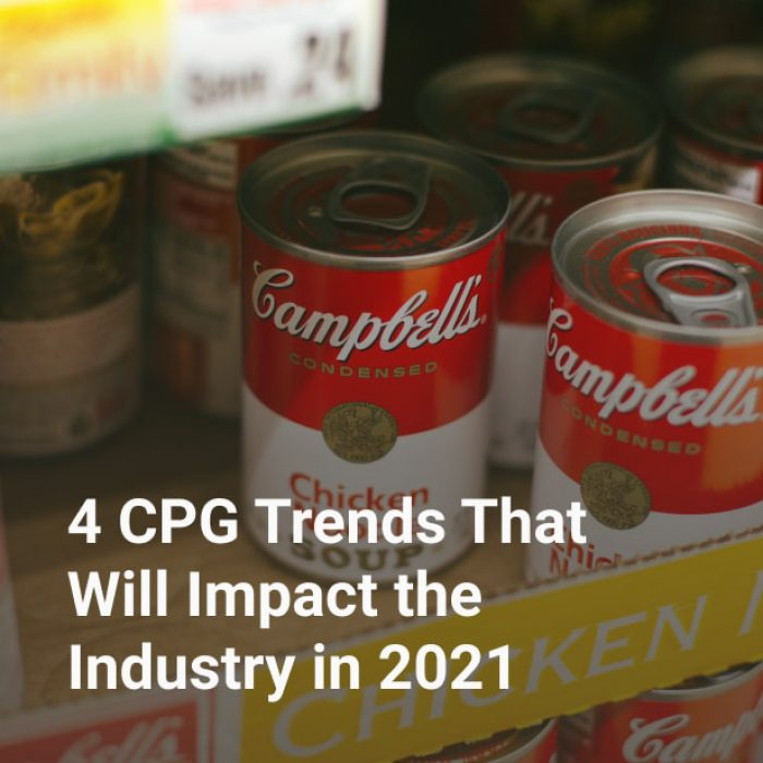 4 CPG Trends That Will Impact the Industry in 2021
