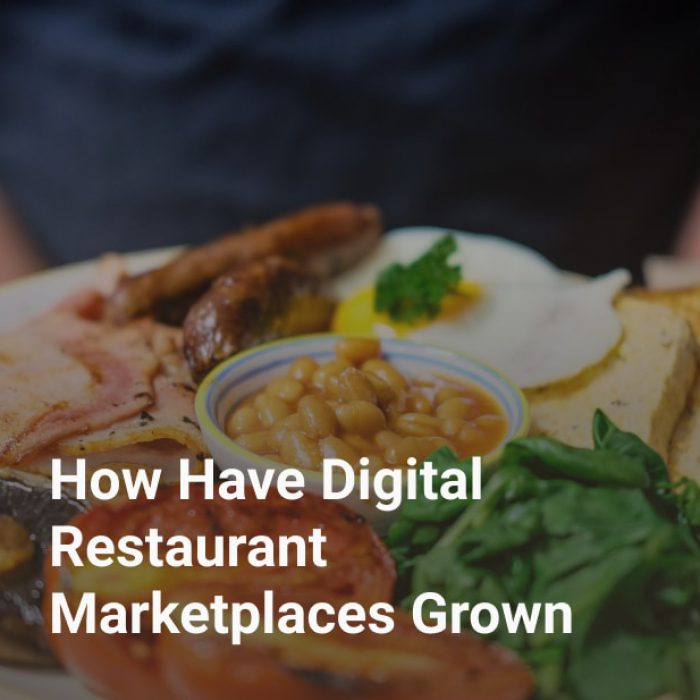 How Have Digital Restaurant Marketplaces Grown