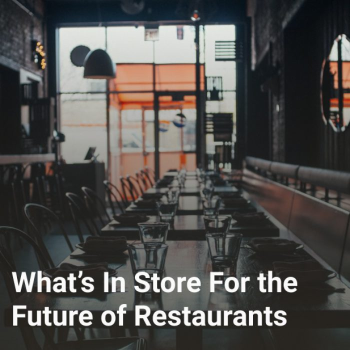What's In Store For the Future of Restaurants