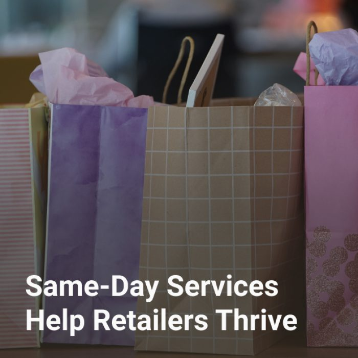 Same-Day Services Help Retailers Thrive
