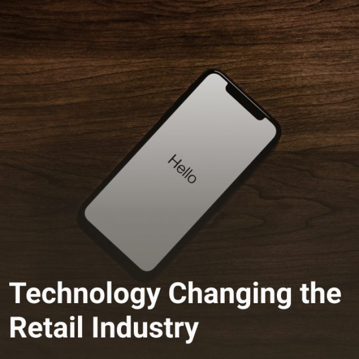 Technology Changing the Retail Industry